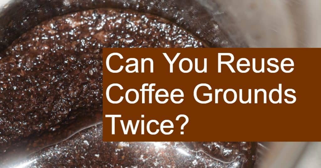 Can You Reuse Coffee Grounds More than once? Are reused coffee grounds safe or are they a breeding ground for bacteria?