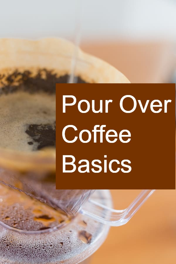Basics of making coffee with the Pour Over method
