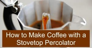 Using a stovetop percolator to make coffee