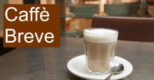 Caffè Breve - What is it and how can you make one?