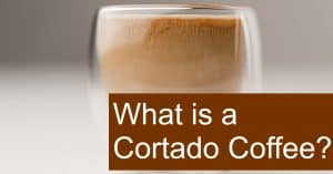 What is Cortado? How do you prepare it?