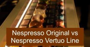 Nespresso Vertuo Line vs Nespresso Original