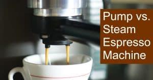 Pump vs. Steam Espresso Machine