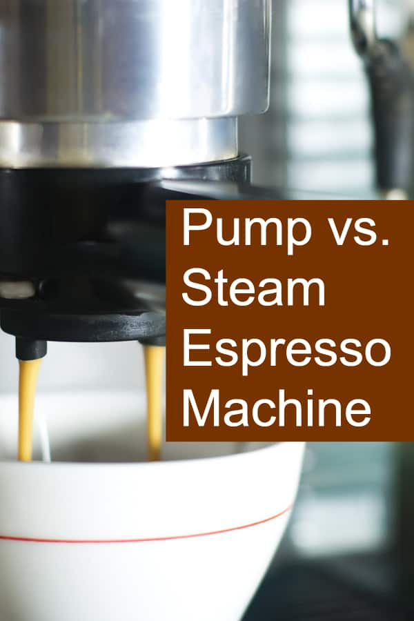 Espresso Makers come as Pump vs. Steam - Which is better?