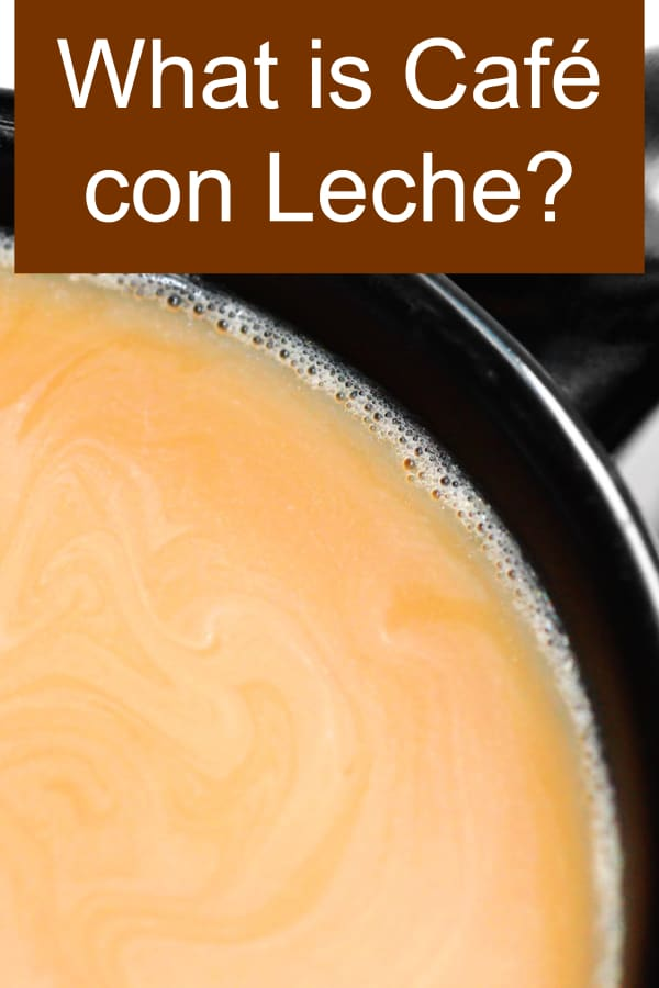 What is Cafe con Leche?